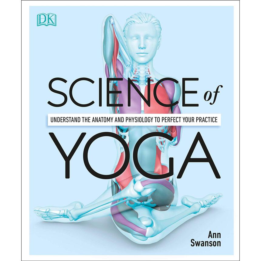 Science of Yoga Ann Swanson
