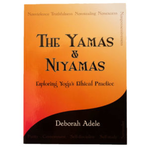Yamas and Niyamas Ethical Practice of Yoga